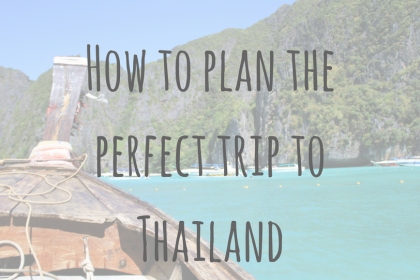 How to plan a trip to Thailand