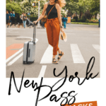 New York Pass Hacks