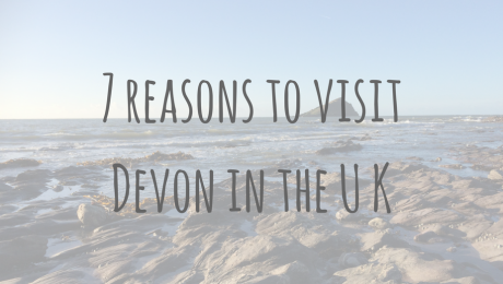Adventures in Europe | 7 reasons to visit Devon in the United Kingdom