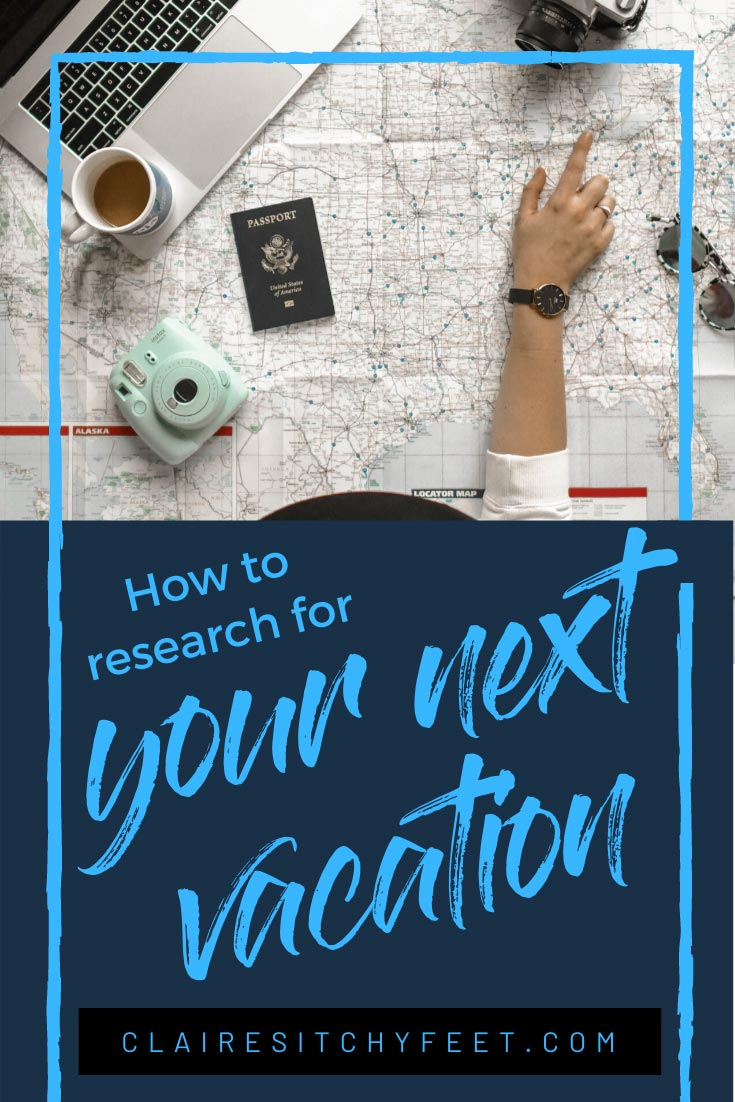 How to research for your next vacation