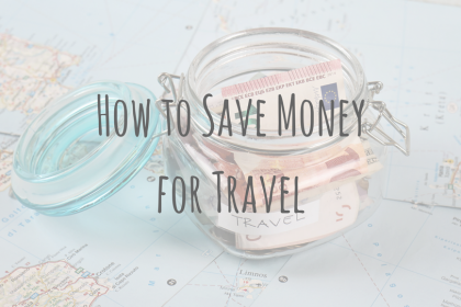 Travel Money | How to Save Money for Travel