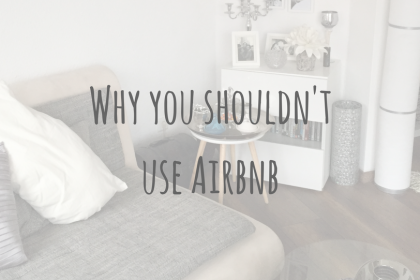 Be Prepared | Why you shouldn't use Airbnb