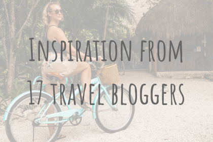Going Solo | Inspiration from 17 travel bloggers