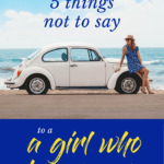 5 things not to say to a girl who travels solo