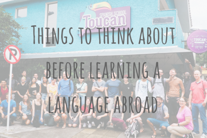 Learning Abroad _ Things to think about before learning a language abroad.png