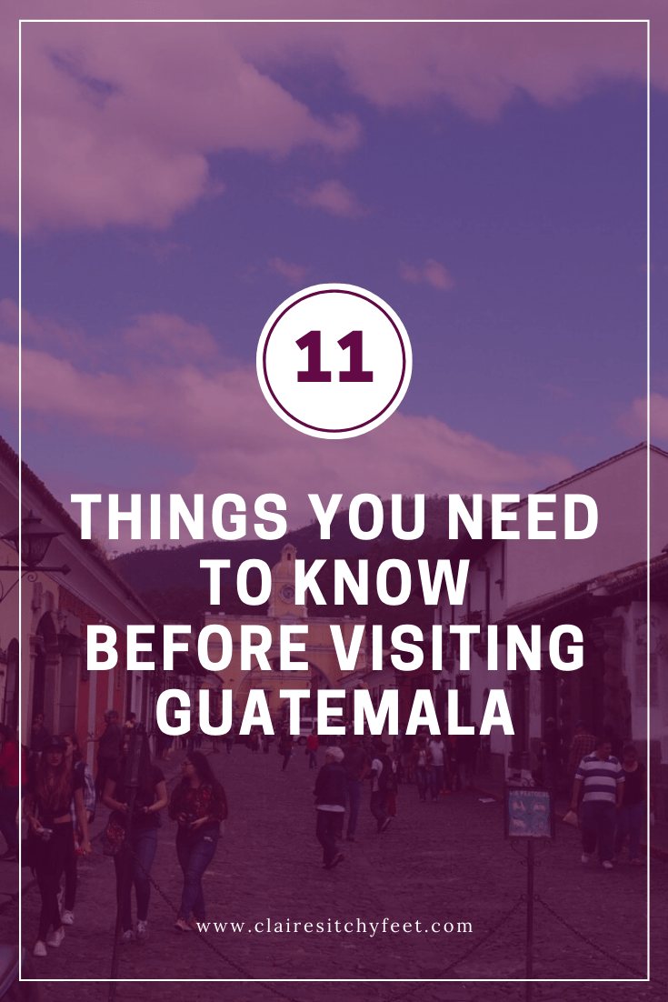 things to know before visiting Guatemala