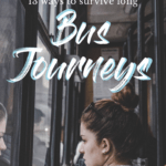 13 ways to survive long bus journeys