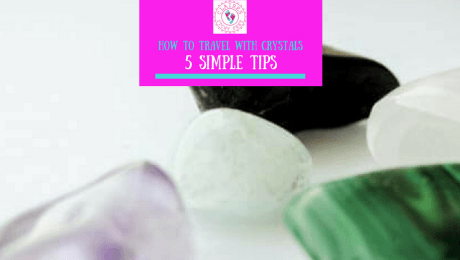 How to travel with Crystals, 5 Simple Tips