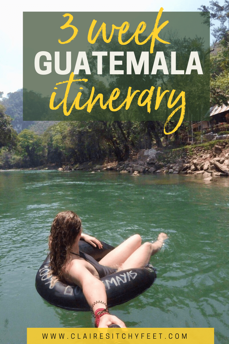 3 week Guatemala itinerary