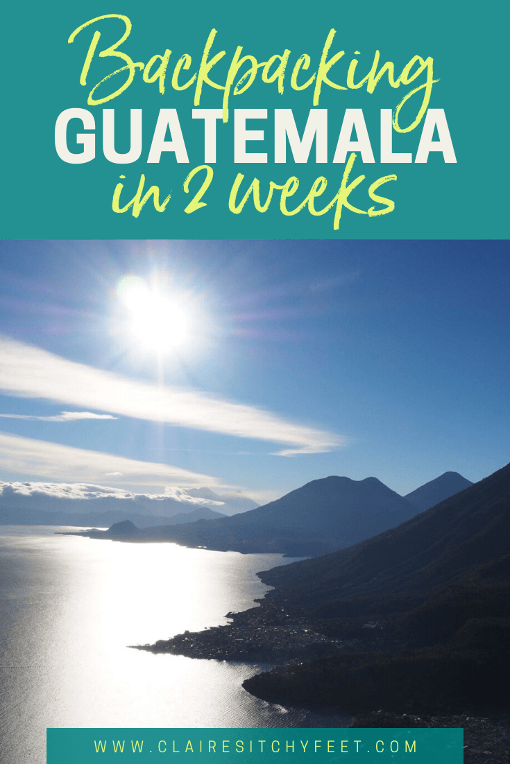 Backpacking Guatemala in 2 weeks