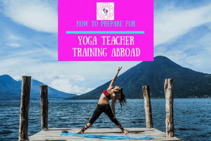 Yoga Teacher Training Abroad