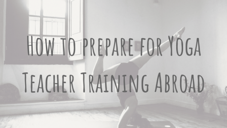 Learning Abroad | How to prepare for Yoga Teacher Training Abroad