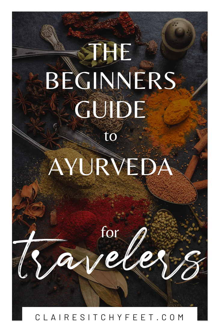 The Beginners Guide to Ayurveda for Travelers