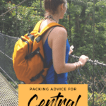 If you are planning a trip to Central America you are probably wondering what to pack for Central America? Here is my packing tips and advice.