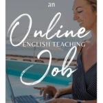How to Find an Online English Teaching Job