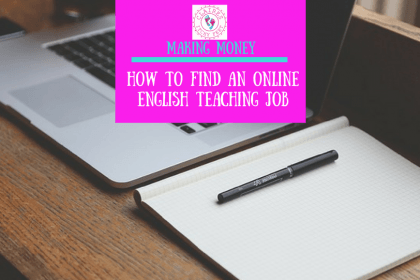 Making Money | How to Find an Online English Teaching Job