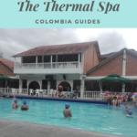 Bogota day trips   The Termales de Choachi (thermal spa near Bogota)