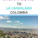 How to get from Bogota airport to city | El Dorado airport to La Candelaria