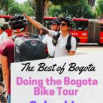 Bogota Bike Tours   What to expect on the Bogota Bike Tour