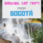 Things to do in Bogota Colombia | 3 amazing day trips from Bogota