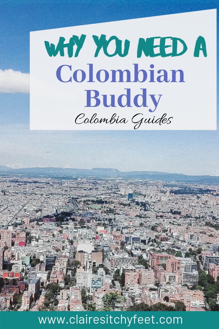 Colombia Guides | Why you need a Colombian Buddy