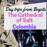 Day trips from Bogota | The Cathedral of Salt Zipaquirá