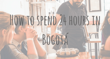 How to spend 24 hours in Bogotá