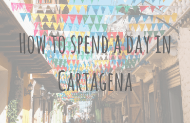 How to spend a day in Cartagena