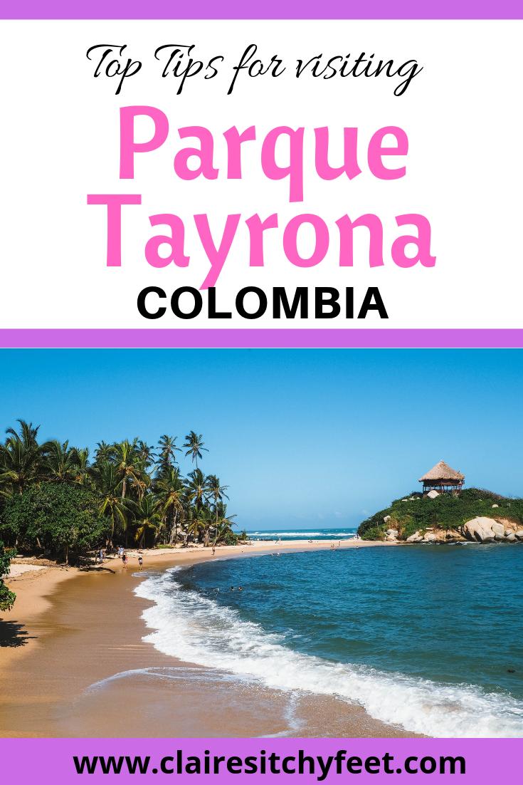 Top Tips for visiting Parque Tayrona