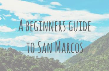 Guatemala Guides _ A beginners guide to San Marcos, Lake Atitlan