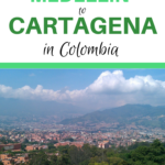 Claire's Itchy feet | How to get from Medellín to Cartagena