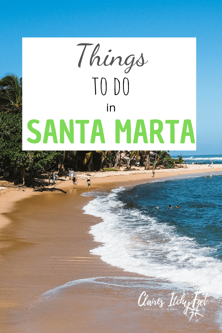 Things to do in Santa Marta | How to spend 24 hours in Santa Marta