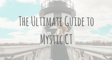 American Adventures | The Ultimate Guide to Mystic CT