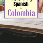 Learning Spanish in Medellin Best Place to Learn Spanish in Latin America