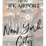 How to get from JFK Airport to New York City