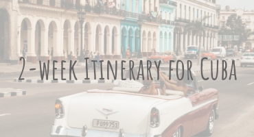 2 week Itinerary for Cuba