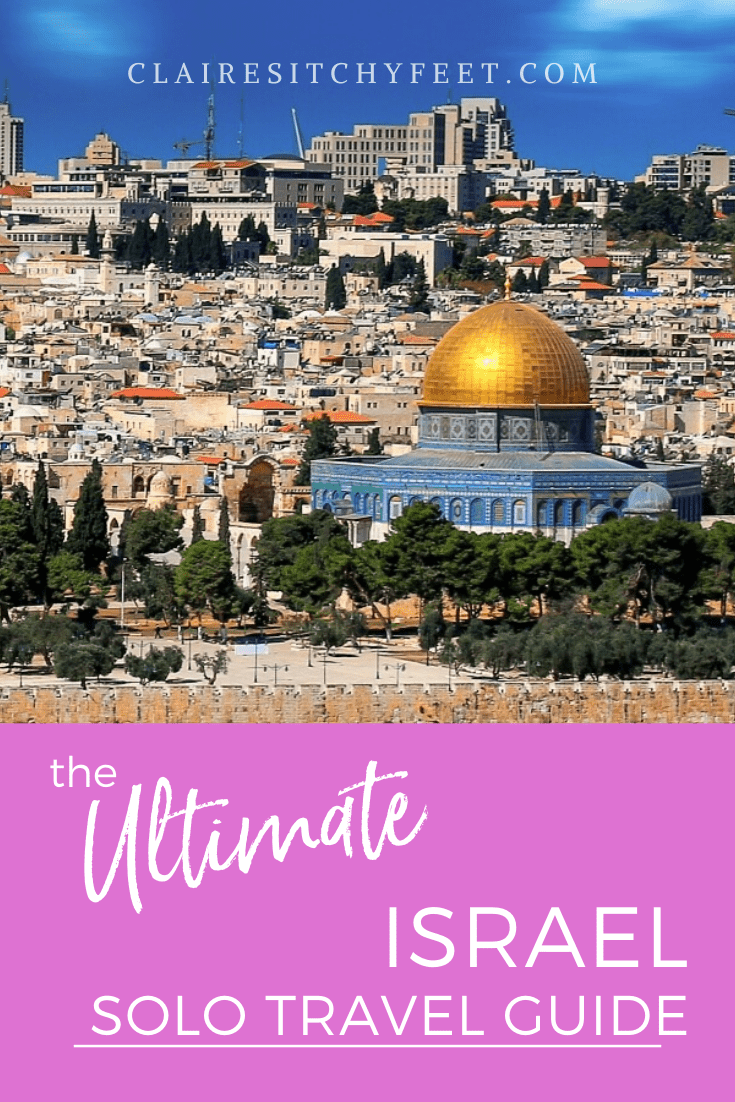 The Solo Girl's Guide to Israel