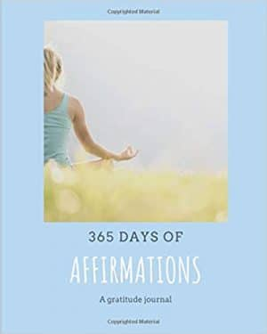 365 Days of Affirmations: A Gratitude Journal