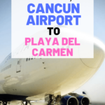 How to get from Cancun airport to Playa Del Carmen