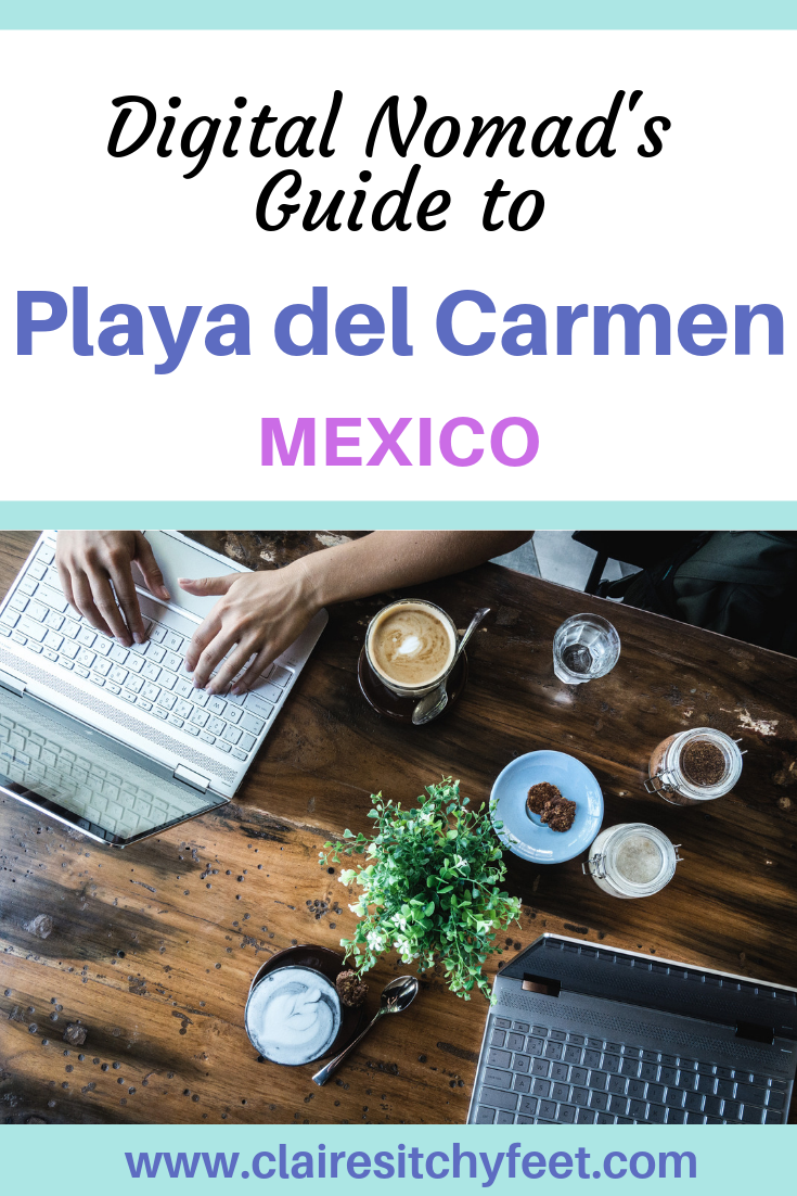 The Playa del Carmen Digital Nomads Guide