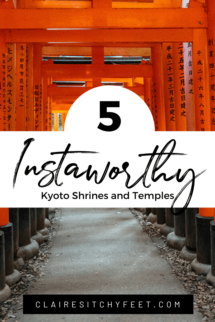 5 Instaworthy Kyoto Shrines and Temples