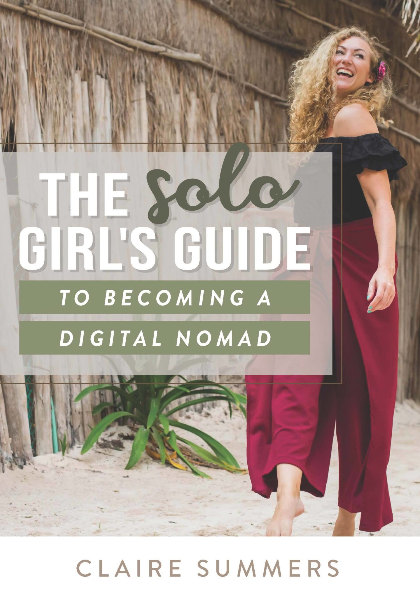 The solo girls guide to becoming a digital nomad