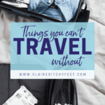 Things You Can't Travel Without
