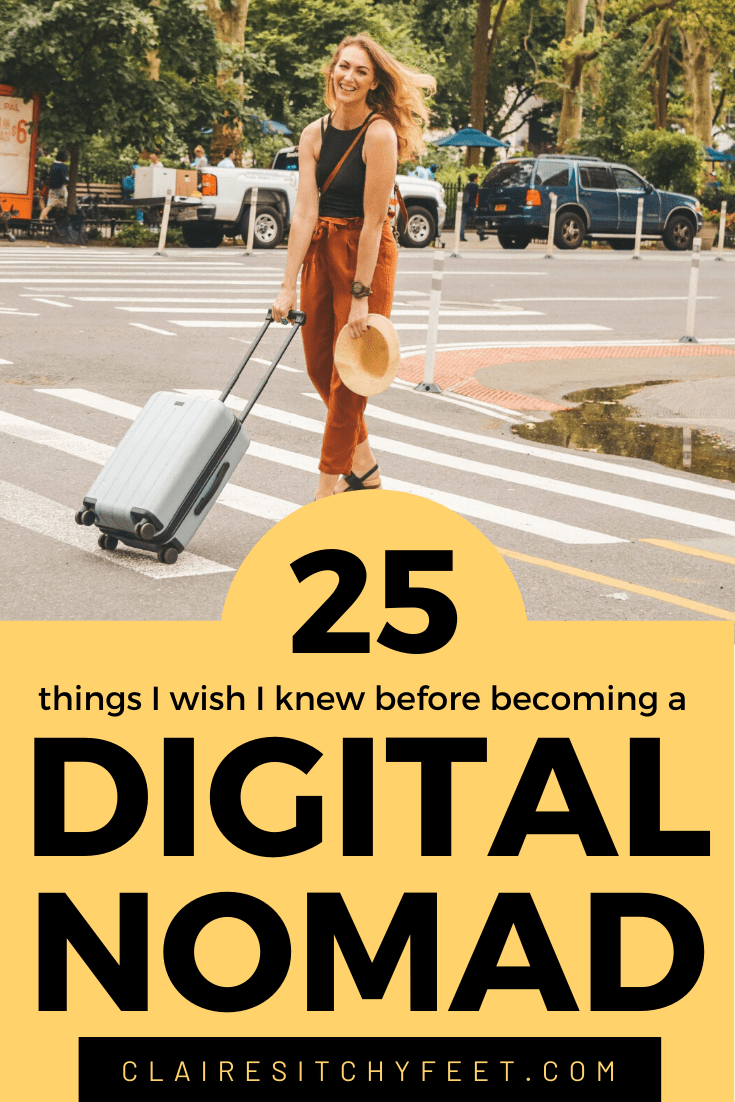 25 Things I Wish I knew Before Becoming a Digital Nomad