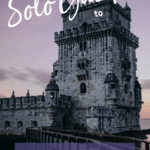 The Solo Guide To Lisbon