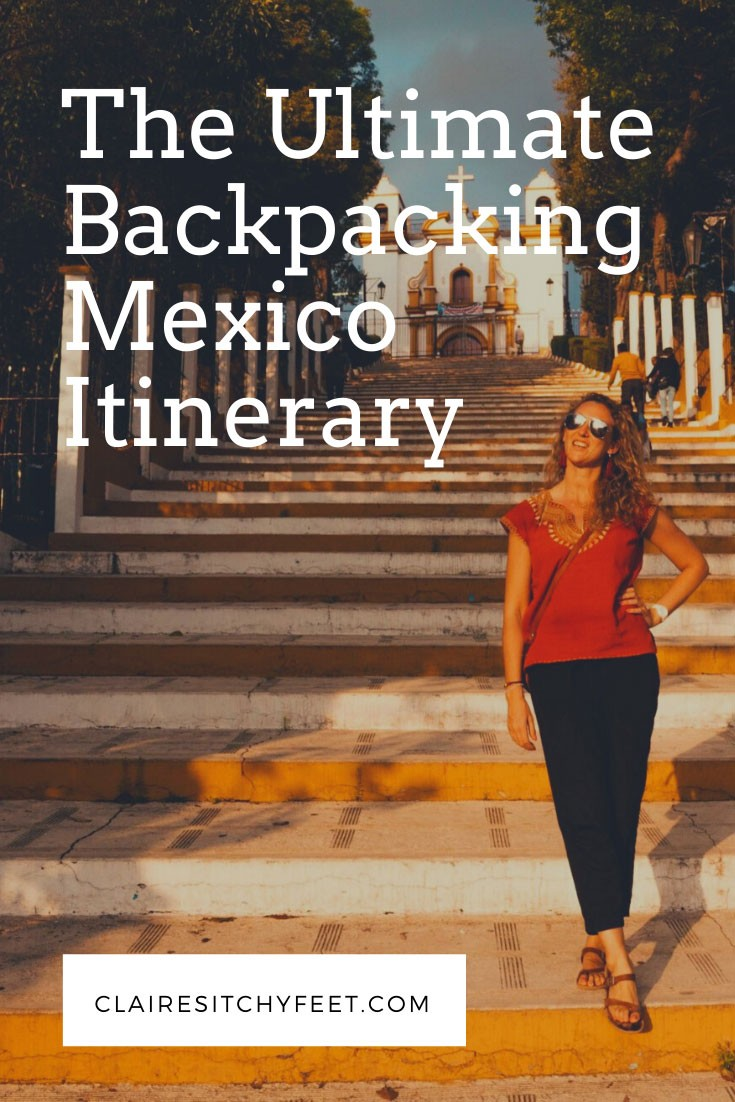 The Ultimate Backpacking Mexico Itinerary