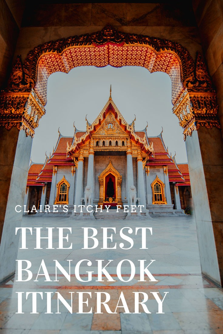 The Best Bangkok Itinerary