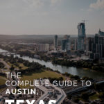 The Complete Guide to Austin, Texas
