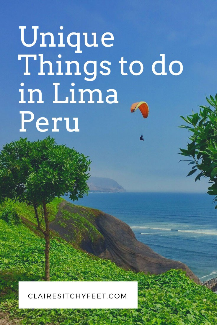 Unique Things to do in Lima Peru