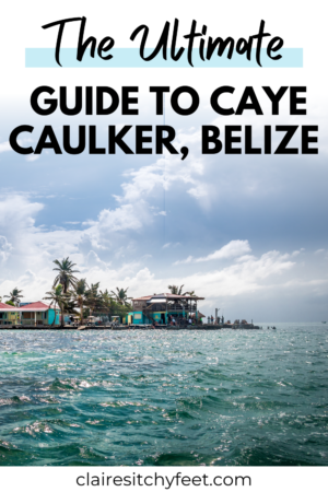 Guide to Caye Caulker